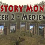 History Month Week 2 – Medieval